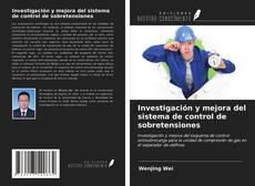 Copertina di Investigación y mejora del sistema de control de sobretensiones