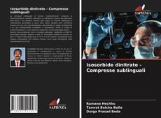Обложка Isosorbide dinitrate - Compresse sublinguali