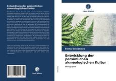 Bookcover of Entwicklung der persönlichen akmeologischen Kultur