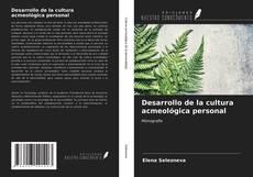 Bookcover of Desarrollo de la cultura acmeológica personal
