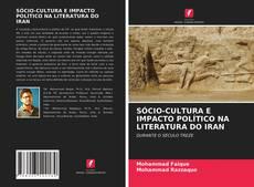 Copertina di SÓCIO-CULTURA E IMPACTO POLÍTICO NA LITERATURA DO IRAN