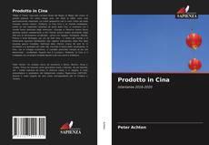 Bookcover of Prodotto in Cina