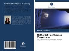 Bookcover of Nathaniel Hawthornes Verzerrung