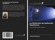 Bookcover of La distorsión de Nathaniel Hawthorne