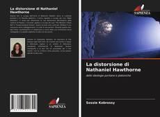 Bookcover of La distorsione di Nathaniel Hawthorne