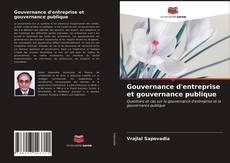 Portada del libro de Gouvernance d'entreprise et gouvernance publique