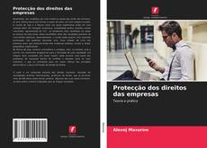 Borítókép a  Protecção dos direitos das empresas - hoz
