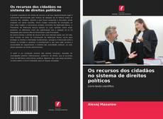 Borítókép a  Os recursos dos cidadãos no sistema de direitos políticos - hoz
