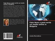 Buchcover von Fake News e post-verità sui media online in Bulgaria
