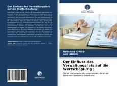Bookcover of Der Einfluss des Verwaltungsrats auf die Wertschöpfung :