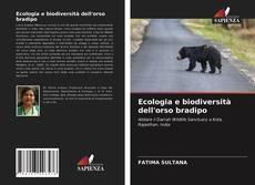 Copertina di Ecologia e biodiversità dell'orso bradipo
