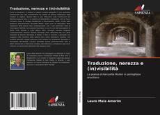 Bookcover of Traduzione, nerezza e (in)visibilità