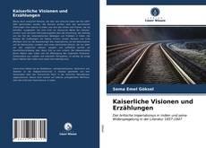 Buchcover von Kaiserliche Visionen und Erzählungen