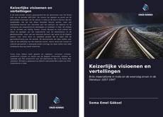 Bookcover of Keizerlijke visioenen en vertellingen
