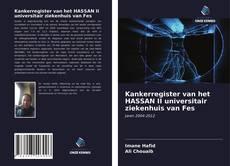 Copertina di Kankerregister van het HASSAN II universitair ziekenhuis van Fes