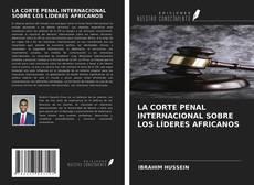 Обложка LA CORTE PENAL INTERNACIONAL SOBRE LOS LÍDERES AFRICANOS