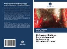Bookcover of Linksventrikuläres Remodeling und ischämische Mitralinsuffizienz