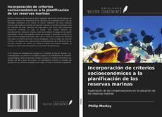 Portada del libro de Incorporación de criterios socioeconómicos a la planificación de las reservas marinas
