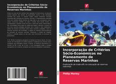 Обложка Incorporação de Critérios Sócio-Económicos no Planeamento de Reservas Marinhas
