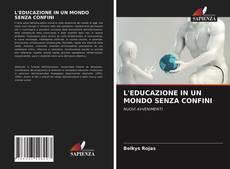 L'EDUCAZIONE IN UN MONDO SENZA CONFINI的封面