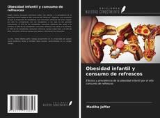 Capa do livro de Obesidad infantil y consumo de refrescos