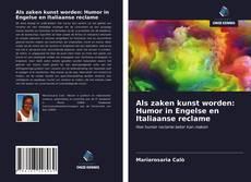 Capa do livro de Als zaken kunst worden: Humor in Engelse en Italiaanse reclame