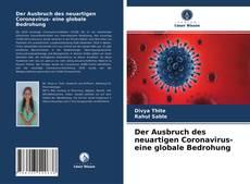 Bookcover of Der Ausbruch des neuartigen Coronavirus- eine globale Bedrohung