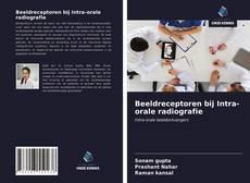 Обложка Beeldreceptoren bij Intra-orale radiografie