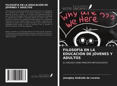 Capa do livro de FILOSOFÍA EN LA EDUCACIÓN DE JÓVENES Y ADULTOS