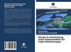 Bookcover of Design & Entwicklung eines Datenmodells für Cyber-Bedrohungen
