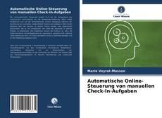 Buchcover von Automatische Online-Steuerung von manuellen Check-In-Aufgaben