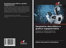 Bookcover of Geometria descrittiva e grafica ingegneristica