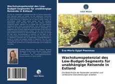 Bookcover of Wachstumspotenzial des Low-Budget-Segments für unabhängige Reisende in Estland