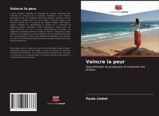 Bookcover of Vaincre la peur