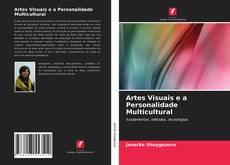 Обложка Artes Visuais e a Personalidade Multicultural