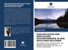 Buchcover von EINE REFLEXION DER WESTLICHEN PSYCHOTHERAPIE IN DEN ÖSTLICHEN KULTUREN