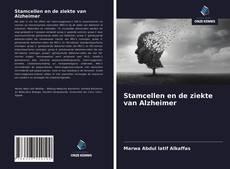 Bookcover of Stamcellen en de ziekte van Alzheimer