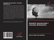 Borítókép a  Komórki macierzyste i choroba Alzheimera - hoz