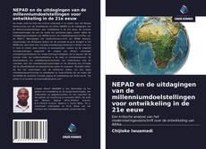 Bookcover of NEPAD en de uitdagingen van de millenniumdoelstellingen voor ontwikkeling in de 21e eeuw