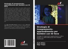 Couverture de Strategie di insegnamento-apprendimento per bambini con ID lieve