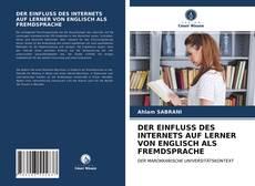 Обложка DER EINFLUSS DES INTERNETS AUF LERNER VON ENGLISCH ALS FREMDSPRACHE