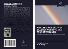 Bookcover of ANALYSE VAN EXCIMER LASERBEWERKING VAN MICROPATRONEN