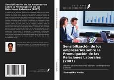 Couverture de Sensibilización de los empresarios sobre la Promulgación de las Relaciones Laborales (2007)