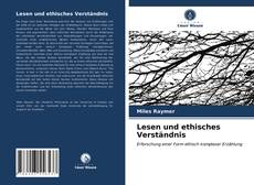 Bookcover of Lesen und ethisches Verständnis