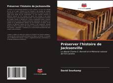 Copertina di Préserver l'histoire de Jacksonville