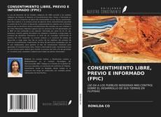 Portada del libro de CONSENTIMIENTO LIBRE, PREVIO E INFORMADO (FPIC)