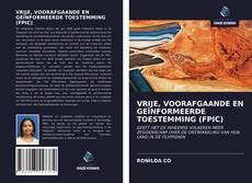 Bookcover of VRIJE, VOORAFGAANDE EN GEÏNFORMEERDE TOESTEMMING (FPIC)