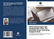 Copertina di Wahrnehmungen der Stakeholder über die Qualität einer Learning Support Unit