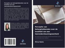 Bookcover of Perceptie van belanghebbenden over de kwaliteit van een leerondersteuningseenheid