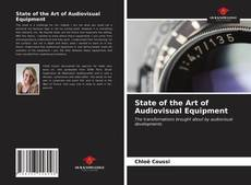 Bookcover of State of the Art of Audiovisual Equipment